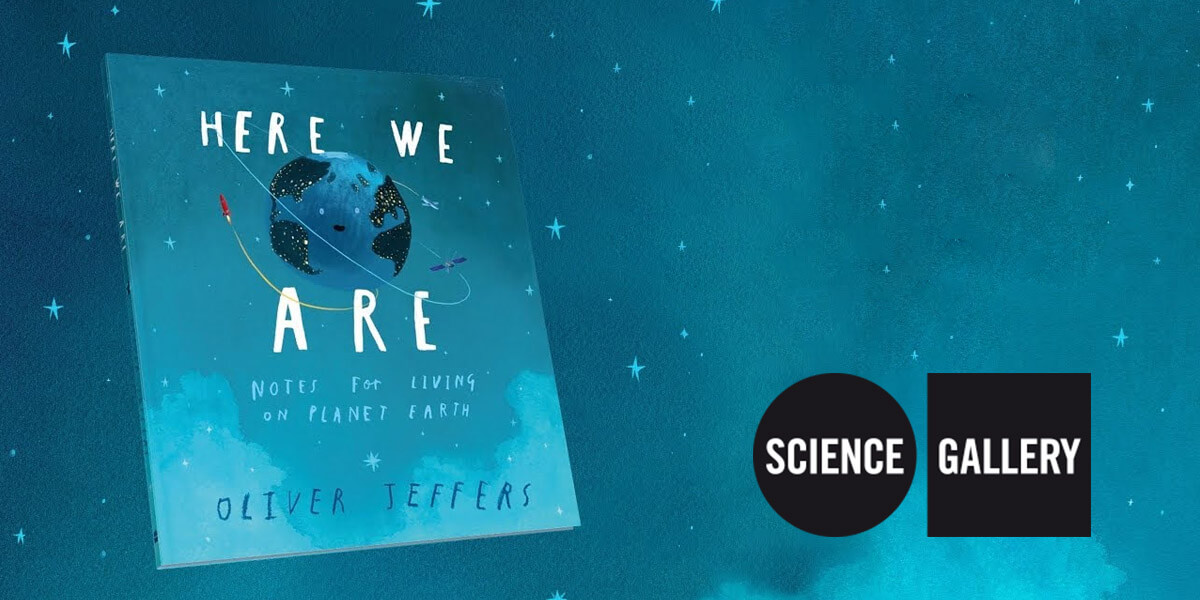'Here We Are'-The Science of the Earth with Oliver Jeffers