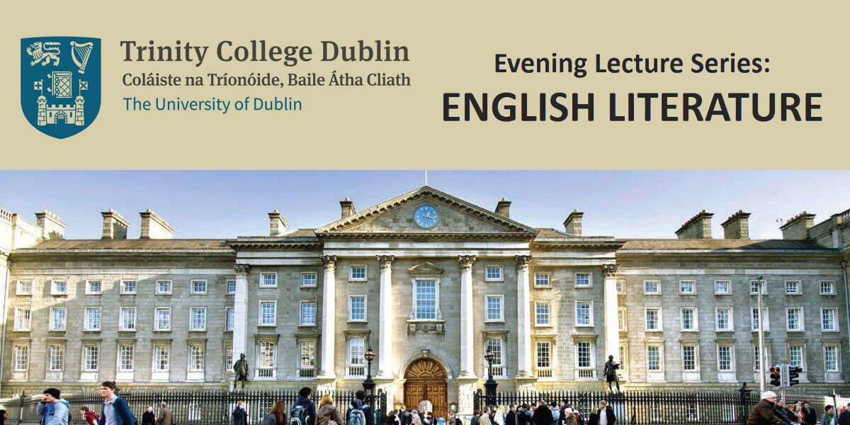 Trinity Evening Lecture Series: English Literature 2017